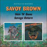 Skin N Bone / Savage Return