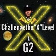 X 〜Challenge the