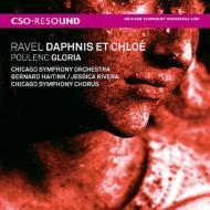 ラヴェル:『ダフニスとクロエ』全曲、プーランク:グローリア ハイティンク&シカゴ響