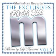 Manhattan Records The Exclusives R & B Hits: 3
