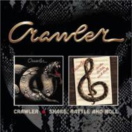 Crawler / Snake, Rattle & Roll