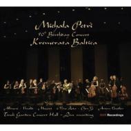 ミカラ・ペトリ/50歳誕生日記念コンサート