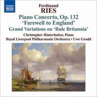 ピアノ協奏曲『イングランドでのお別れコンサート』、『ルール・ブリタニア』による大変奏曲、他 ヒンターフーバー、グロット&ロイヤル・リヴァプール・フィル