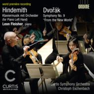 ドヴォルザーク:交響曲第9番『新世界より』、ヒンデミット:管弦楽つきピアノ音楽 エッシェンバッハ&カーティス響、フライシャー