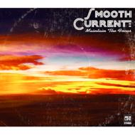 Smooth Current Makes Debut