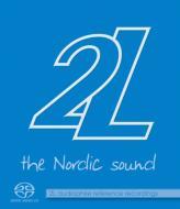 ノルディック・サウンド〜2Lレーベル・サンプラー(SACD+ブルーレイ・オーディオ)