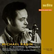 ブルッフ:ヴァイオリン協奏曲第1番、ヴァイオリン小品集 レビン、シッパース&RIAS響、ブロダック