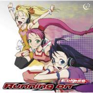 エクリップス (戸松遙 / 中島愛 / 早見沙織)/Running On