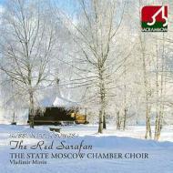 合唱曲オムニバス/The Scarlet Sarafan: Minin / The State Moscow Chamber Cho