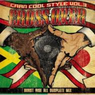CAAN COOL STYLE vol.3-All Dubplate Mix-