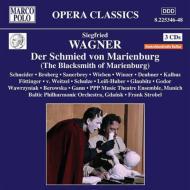 歌劇『マリーエンブルクの鍛冶屋』全曲 シュトローベル&バルティック・フィル、シュナイダー、ブロベルク、他(2008 ステレオ)(3CD)