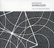 Wireless: Live At The Arnolfini Bristol