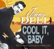 Jimmy Dell/Cool It Baby (Digi)