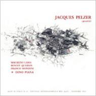 Jacques Pelzer Quartet Featuring Dino Piana