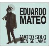 Mateo Solo Bein Se Lame