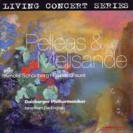 Schoenberg Pelleas und Melidande, Faure : Darlington / Duisburg Philharmonic