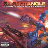 Dj Rectangle: Ultimate Ultimate Battle Weapon 7.0