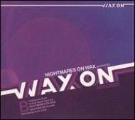 Nightmares On Wax Presents Wax On Records: Vol.2