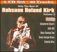 Only The Best Of Rahsaan Roland Kirk: Vol.2 (5CD)