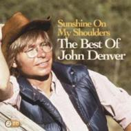 Sunshine On My Shoulders: The Best Of