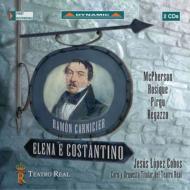 歌劇『エレナとコスタンティーノ』全曲 ロペス=コボス&マドリッド響、ロジク、レガッツォ、他(2005 ステレオ)(2CD)