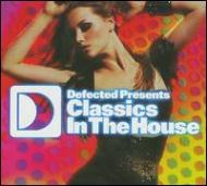 Defected Presents Classics In The House