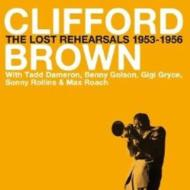 The Lost Rehearsals 1953-1956