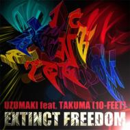EXTINCT FREEDOM feat.TAKUMA (10-FEET)
