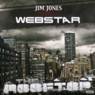 Jim Jones & Webstar