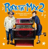 ROCK THE MIX 2