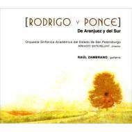 ロドリーゴ:アランフエス協奏曲、ポンセ:南の協奏曲 ザンブラノ、シュテインルート&サンクト・ペテルブルク音楽院管