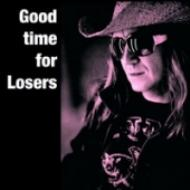 Good Time For Losers