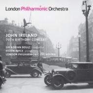 アイアランド70歳記念コンサート(ピアノ協奏曲、ロンドン序曲、他) ボールト&ロンドン・フィル、ジョイス(1949ライヴ)