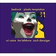 Bedrock -Plastic Temptation