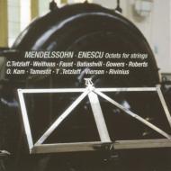 メンデルスゾーン:弦楽八重奏曲、エネスコ:弦楽八重奏曲 テツラフ、ファウスト、バティアシヴィリ、ヴァイトハース、他