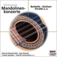マンドリン協奏曲集(ヴィヴァルディ、ジュリアーニ、バルベッラ) 越智敬、ソリスティ・アクイラーニ、他