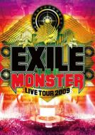 Exile Live Tour 2009 `the Monster`