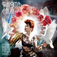 Paloma Faith/Do You Want The Truth Or Something Beautiful?