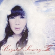 Crystal Scenery III