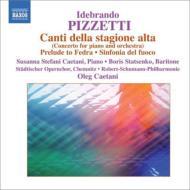 ピツェッティ(1880-1968)/Canti Della Stagione Alta: S.s.caetani(P) Caetani / R.schumann Po Etc