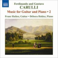 ギターとピアノのための作品全集第2集 フランツ・ハラス、デボラ・ハラス