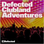 Defected Clubland Adventures: 10 Years In The House Vol 2
