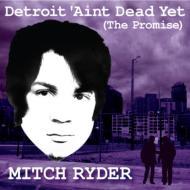 Detroit Ain't Dead Yet (The Promise): 不滅のデトロイト魂