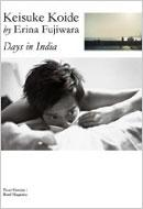 DAYS IN INDIA 小出恵介BY藤原江理奈 PHOTO HOMME
