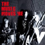 THE MUSIC MOVES ME