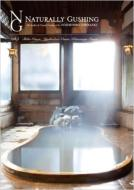 NATURALLY GUSHING vol.1   長野県 渋温泉-地獄谷温泉-熊の湯温泉