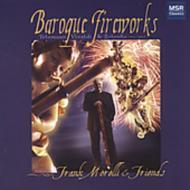 Baroque Fireworks: F.morelli(Fg)& Friends