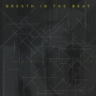 BREATH IN THE BEAT