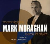 ローチケHMVMark Moraghan/Moonlight's Back In Style