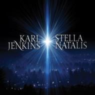 『誕生の星』 ジェンキンス&アディエマス、テネブラエ合唱団、ケイト・ロイヤル、アリソン・バルサム